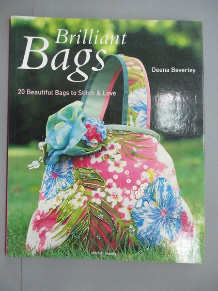【書寶二手書T4/美工_ZBA】Brilliant Bags: 20 Beautiful Bags to Stitch