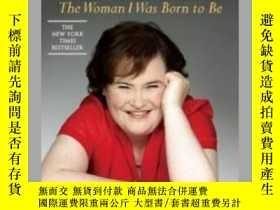 二手書博民逛書店The罕見Woman I Was Born to Be: My