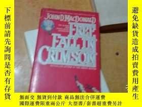二手書博民逛書店free罕見fall in crimson 作者 : John