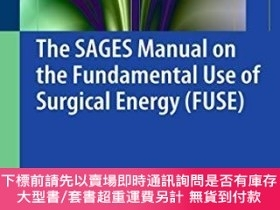 二手書博民逛書店The罕見Sages Manual On The Fundamental Use Of Surgical Ener