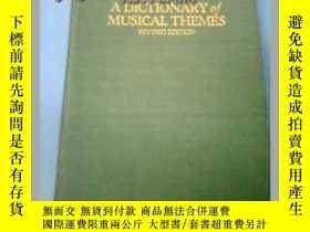 二手書博民逛書店A罕見Dictionary of Musical Themes