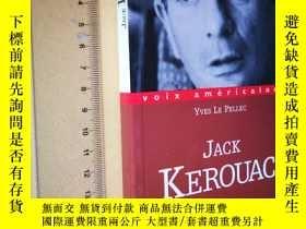 二手書博民逛書店法文原版罕見傑克·克魯阿克:流浪之聲Jack Kerouac: Le verbe vagabond (Voix a