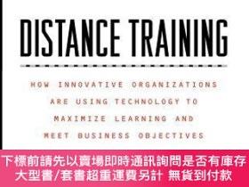 二手書博民逛書店預訂Distance罕見Training: How Innovative Organizations Are Us