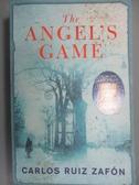 【書寶二手書T8/原文小說_ZCW】The Angel s Game_Carlos Ruiz Zafon