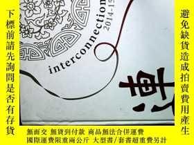 二手書博民逛書店interconnection罕見2014-15 連Y26938