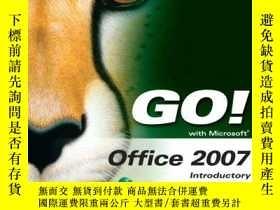 二手書博民逛書店Go!罕見With Microsoft Office 2007 IntroductoryY255562 She