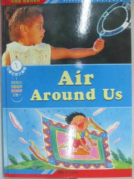 【書寶二手書T1/兒童文學_ET6】Air Around Us 我們周圍的空氣_東西圖書編輯部