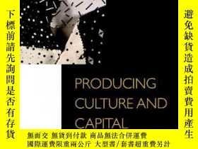 二手書博民逛書店Producing罕見Culture And CapitalY364153 Yanagisako, Sylvi