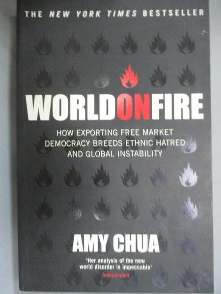 【書寶二手書T1/原文小說_GKS】World on fire : how exporting free market...instability