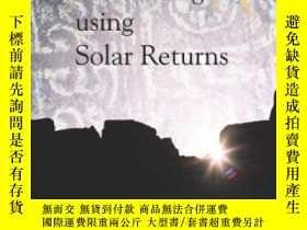二手書博民逛書店The罕見Art Of Forecasting Using Solar ReturnsY255562 Anth