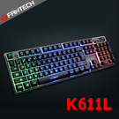 FANTECH K611L 多色燈效鋁合金面板鍵盤