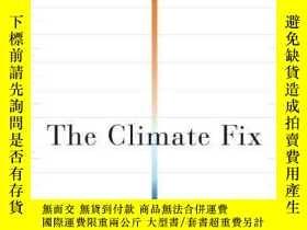二手書博民逛書店The罕見Climate FixY256260 Roger Pielke Jr. Basic Books 出