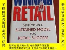 二手書博民逛書店Winning罕見At Retail: Developing a Sustained Model for Reta