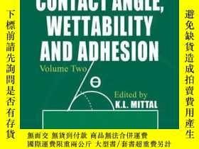 二手書博民逛書店Advances罕見in Contact Angle, Wettability and Adhesion, Vol
