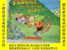 二手書博民逛書店Froggy罕見Plays in the BandY21478