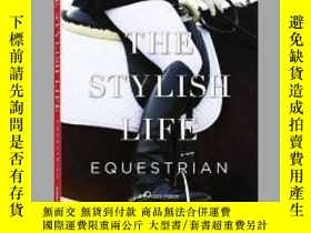 二手書博民逛書店The罕見Stylish Life EquestrianY405706 Vicky Moon ISBN:97