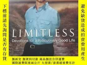 二手書博民逛書店Limitless:Devotions罕見for a Ridic