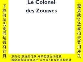 二手書博民逛書店Le罕見Colonel Des ZouavesY364682 Olivier Cadiot P.o.l. 出