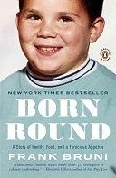 二手書博民逛書店《Born Round: A Story of Family, Food and a Ferocious Appetite》 R2Y ISBN:9780143117674