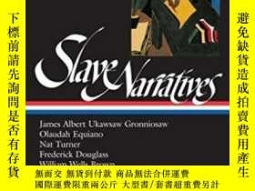 二手書博民逛書店Slave罕見NarrativesY256260 Gates, Henry Louis  Andrews, W