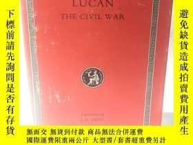 二手書博民逛書店英文原版:洛布經典叢書罕見LOEB CLASSICAL LIBRARY # LUCAN THE Civil War