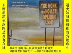 二手書博民逛書店英文原版罕見The Honk and Holler Openin