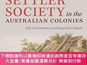 二手書博民逛書店Settler罕見Society In The Australian ColoniesY255174 Ange