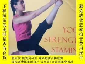 二手書博民逛書店YOGA罕見for satrength stamina(印度瑜伽)Y1466 新德裏 出版2006
