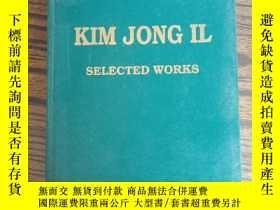二手書博民逛書店KIM罕見JONG IL-SELECTED WORKS 1Y22