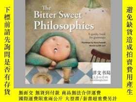 二手書博民逛書店2014年出版罕見The Bitter Sweet Philos