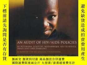二手書博民逛書店Audit罕見of HIV AIDS Policies: In Botswana, Lesotho, Mozamb