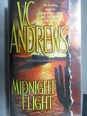 【書寶二手書T4/原文小說_ORI】Midnight Flight_V.C.Anfrews