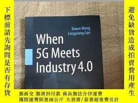 二手書博民逛書店When罕見5G Meets Industry4.0Y155973 出版2020