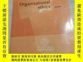 二手書博民逛書店Organisational罕見ethics:組織倫理(外文)Y