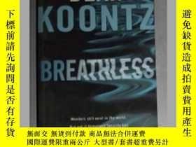 二手書博民逛書店英文原版罕見Breathless by Dean Koontz