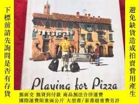 二手書博民逛書店英文原版書罕見Playing For Pizza: A Novel 精裝本 John GrishamY1676