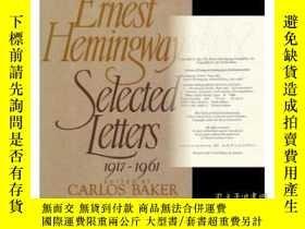 二手書博民逛書店Ernest罕見Hemingway: Selected Letters, 1917-1961Y255562 C