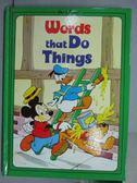 【書寶二手書T4/少年童書_PNT】Words that Do Things_Disney