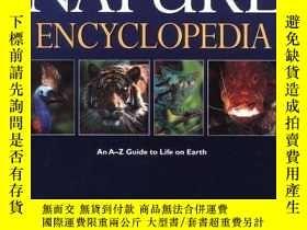 二手書博民逛書店Nature罕見Encyclopedia: An A-z Guide To Life On Earth-自然百科全