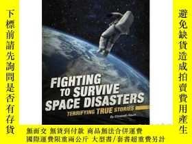 二手書博民逛書店Fighting罕見to Survive Space Disas