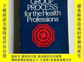 二手書博民逛書店GROUP罕見PROCESS FOR THE HEALTH PR