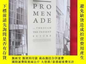 二手書博民逛書店Promenade:罕見The City of Culture
