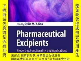 二手書博民逛書店Pharmaceutical罕見Excipients: Properties, Functionality, an