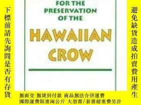 二手書博民逛書店The罕見Scientific Bases For The Preservation Of The Hawaiia