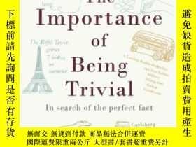 二手書博民逛書店The罕見Importance Of Being Trivial-瑣碎的重要性Y443421 Mark Mas