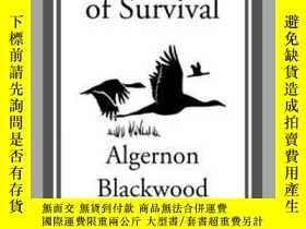 二手書博民逛書店The罕見Garden of SurvivalY410016 Algernon Blackwood Start