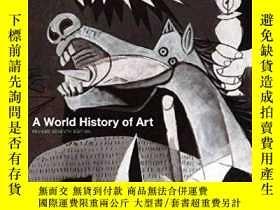 二手書博民逛書店A罕見World History Of ArtY364682 Hugh Honour Laurence Kin