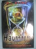 【書寶二手書T7/少年童書_YCE】The Haunting Hour: Chills in the Dead of N