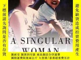 二手書博民逛書店A罕見Singular Woman-奇異的女人Y443421 Janny Scott Riverhead Bo