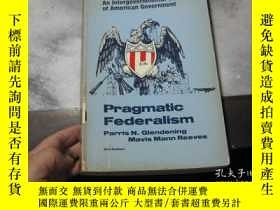 二手書博民逛書店Pragmatic罕見FederalismY3210